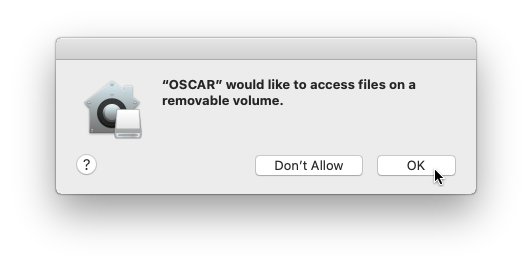 """OSCAR"" would like to access files on a removable volume"